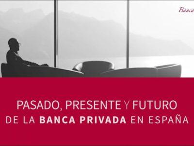 Pasado-presente-y-futuro-de-la-Banca-Privada-en-España